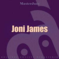Masterjazz: Joni James — Joni James