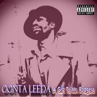 A Gift to Mr. Rodgers — Oonta Leeda
