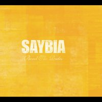 Bend The Rules — Saybia