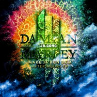 Make It Bun Dem After Hours EP — Skrillex, Damian Marley