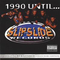 1990 Until... — Trick Daddy, SNS All Stars
