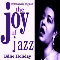 Billie Holiday the Joy of Jazz — Billie Holiday