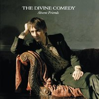 Absent Friends — The Divine Comedy