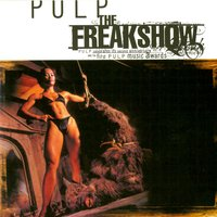 Pulp The Freakshow — сборник