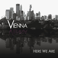 Here We Are — Vienna