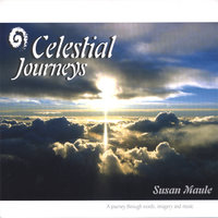 Celestial Journeys — Susan Maule
