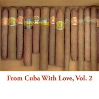 From Cuba With Love, Vol. 2 — сборник