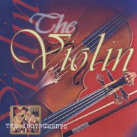 The Instruments- The Violin — сборник