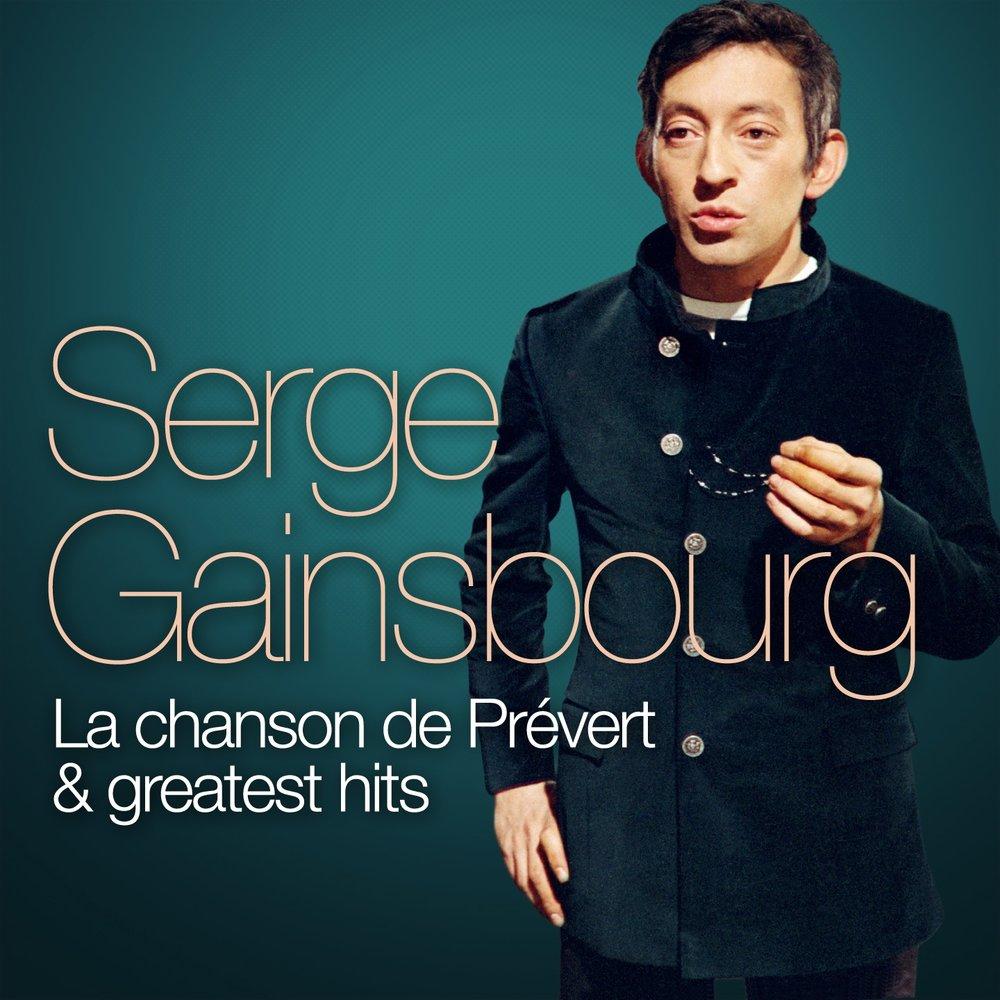 Serge Gainsbourg : La Chanson De Prévert And Greatest Hits