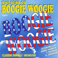 The Best Of Boogie Woogie — Claudio Ranalli Orchestra