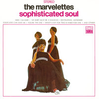 Sophisticated Soul — The Marvelettes