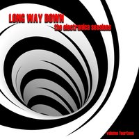 Long Way Down: The Electronica Sessions, Vol. 14 — сборник
