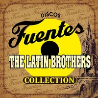 Discos Fuentes Collection — The Latin Brothers