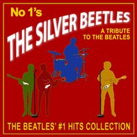 A Tribute to the Beatles — The Silver Beetles