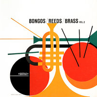 Bongos / Reeds / Brass Vol. 2 — The Big Band Of Harry Zimmerman