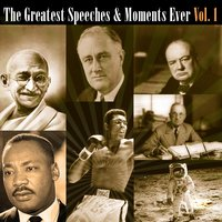 The Greatest Speeches & Moments Ever Vol. 1 — сборник