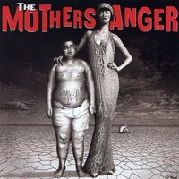 The Mothers Anger — The Mothers Anger