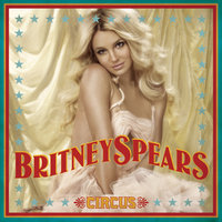 Circus — Britney Spears
