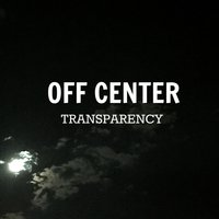 Transparency — Off-Center