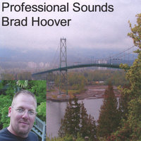 Professional Sounds — Brad Hoover