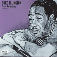 Piano Reflections — Duke Ellington