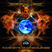 Movements Of Consciousness — Prahlad