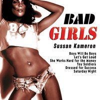 Bad Girls — Sussan Kameron