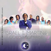 We Bless Your Name (Promo) — Israel Martin & Gods Ultimate Praise