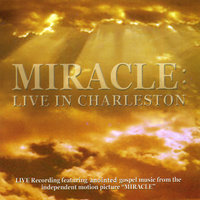MIRACLE: Live in Charleston — сборник