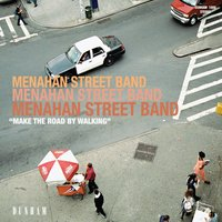 Make The Road By Walking — Menahan Street Band