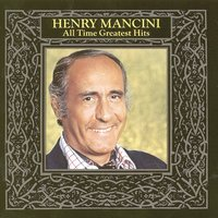 All Time Greatest Hits, Vol. 1 — H. Mancini