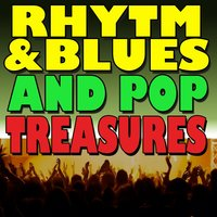 Rhytm and Blues and Pop Treasures — сборник