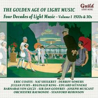 The Golden Age of Light Music: Four Decades of Light Music - Vol. 1, 1920s & 30s — Berlin Philharmonic Orchestra, Frank Tours, Ray Henderson, Lew Brown, Bernice Petkere