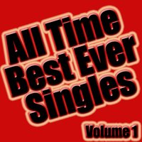 All Time Best Ever Singles Volume 1 — Soundclash