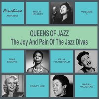 Oueens of Jazz (The Joy and Pain of the Jazz Divas), Vol. 3 — сборник