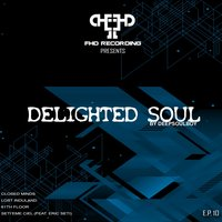 Delighted Soul — Deepsoulboy, Eric Seti