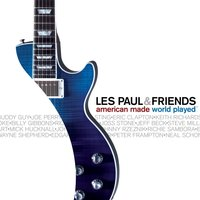 Les Paul And Friends — Les Paul And Friends