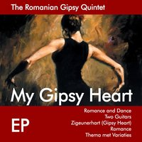My Gipsy Heart — The Romanian Gipsy Quintet