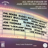 All Star Parade of Jazz and Blues Legends, Vol. 8 - The Jazz Saxophones — Steve Gadd, Zoot Sims, Illinois Jacquet, Jimmy McGriff, Bob Babbit