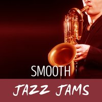 Smooth Jazz Jams — Smooth Jazz Band