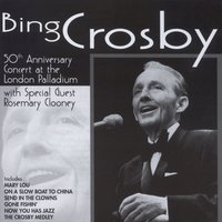 50th Anniversary Concert At The London Palladium — Bing Crosby