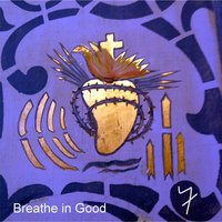 Breathe in Good — Frazier Riddell