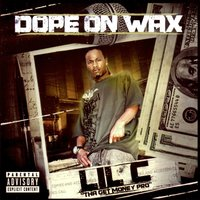 Dope On Wax — Lil' C