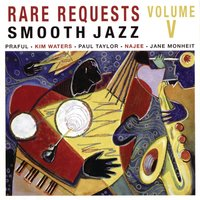 Rare Requests Smooth Jazz Volume Five — N-Coded Music