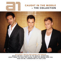 Caught in the Middle: The Collection — A1