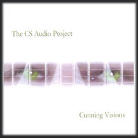 Cunning Visions — The CS Audio Project