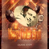 The Mega Collection — Duane Eddy