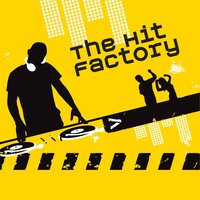 The Hit Factory — The Hit Factory