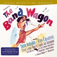 The Band Wagon — Arthur Schwartz, Vincente Minnelli
