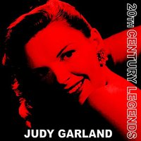 20th Century Legends - Judy Garland — Judy Garland
